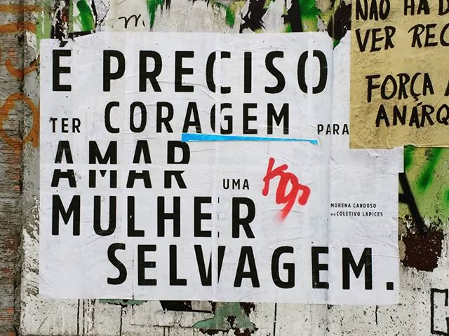 10 Inspirerende Hallen : We need courage to love a wild woman porto alegre brazil may 21