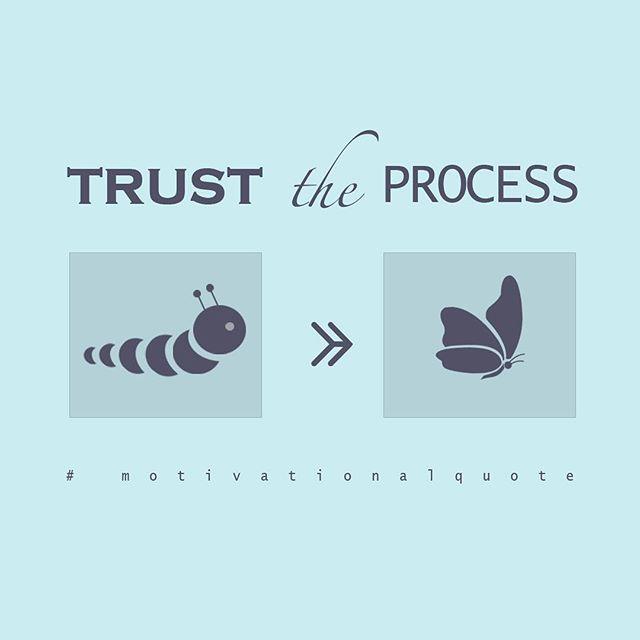 Trust The Process Motivationalquote Mondayblues