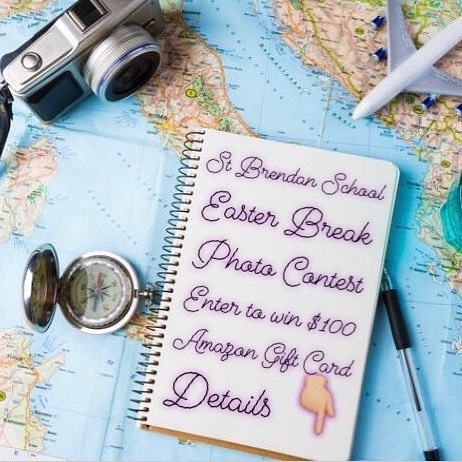 Contest giveaway alert saint brendan school will give one lucky saint brendan school will give one lucky winner a 100 amazon gift card for sharing a photo of their amazing easter break travel or activity plans negle Image collections